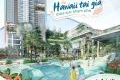 THE INFINITI HAWAII - THIÊN ĐƯỜNG NGHỈ DƯỠNG GIỮA LÒNG Q7 - LH PKD: 0931333880