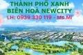 Thành phố xanh liền kề sân goft Long Thành - Biên Hòa NewCity