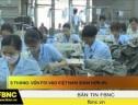 9 tháng : Vốn FDI vào Việt Nam giảm hơn 4%