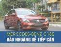 Mercedes-Benz C180 hào nhoáng dễ tiếp cận