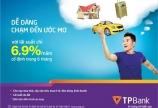 Mua ô tô ưu đãi lãi suất 6.9 % trong 6 tháng đầu với TP Bank