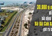 30.000 tỷ đồng đổ bộ, bất động sản Bãi Dài Cam Ranh giờ ra sao?