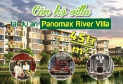 """Trải nghiệm """"căn hộ villa"""" rộng 109m2 tại dự án Panomax River Villa"""