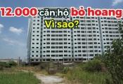 Lý giải nguyên nhân khiến hơn 12.000 căn hộ chung cư tại TP.HCM bỏ hoang?