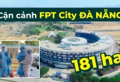 FPT City Đà Nẵng: Nơi cam kết nhận nuôi 1000 em nhỏ mồ côi do Covid-19 có gì?