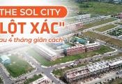 """The Sol City """"lột xác"""" sau 4 tháng giãn cách, nhà đầu tư cần chú ý!"""