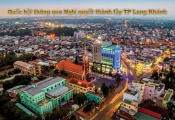 Từ ngày 1/6/2019, Long Khánh chính thức trở thành thành phố