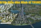 Ngày 18/10: Diễn đàn Kinh tế TP.HCM 2019 – Xây dựng TP.HCM thành Trung tâm tài chính khu vực