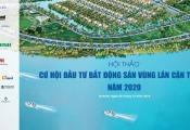 """Ngày 5/12: Hội thảo """"Cơ hội đầu tư bất động sản vùng lân cận TP.HCM năm 2020"""""""