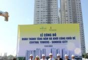 Khởi công khối đế Central Towers thuộc dự án Sunrise City