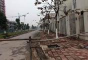 """Các dự án khu đô thị tại Hà Nội: """"Tồn"""" vì muốn bán cho nhà giàu!"""