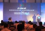Ra mắt Khu du lịch & biệt thự nghỉ dưỡng Grand World tại Phú quốc