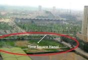 Lối thoát nào cho Thăng Long GTC, VinaCapital tại Time Square Hanoi?