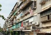 Cải tạo chung cư cũ: Tránh tình trạng trục lợi