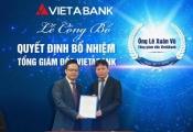 VietABank có Tổng Giám đốc mới
