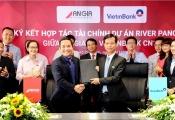 An Gia hợp tác VietinBank bảo lãnh, hỗ trợ tài chính dự án River Panorama