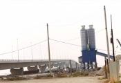 Hải Phòng: Huyện đồng ý cho xây trạm bêtông vi phạm hành lang cầu chục nghìn tỉ