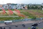 TP.HCM bỏ trống hàng chục khu đất công ngàn tỉ