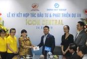 Danh Việt Group ký kết hợp tác đầu tư và phát triển dự án Icon Central