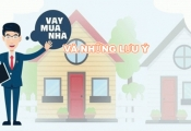 Nếu có ý định vay tiền để mua nhà thì bạn cần biết những điều này