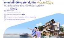 MBBank hỗ trợ cho vay dự án Aqua City Đồng Nai