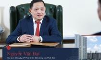 [Hồ sơ doanh nhân] Nguyễn Văn Đạt – từng thua lỗ 100 tỷ trong ngành vận tải biển nhưng phất lên từ bất động sản