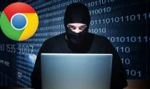 Lỗ hổng bảo mật nghiêm trọng trên Chrome nhăm nhe chiếm quyền kiểm soát máy tính