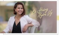 Doanh nhân trẻ Lê Hoàng Uyên Vy: Tuổi trẻ càng sai nhiều thì sau này sẽ có cơ hội làm đúng