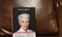 Mẹ tỷ phú Elon Musk ra mắt sách truyền cảm hứng sống cho phụ nữ