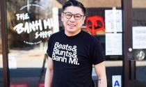 Chàng trai gốc Việt và hành trình đưa bánh mì Việt Nam đến Mỹ
