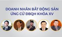Nhiều doanh nhân bất động sản ứng cử Đại biểu Quốc hội khóa XV