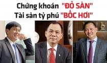 Nhiều người giàu nhất Việt Nam bị mất hàng nghìn tỷ