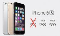 iPhone 6S sẽ không có bản 16 GB