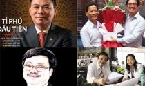 Ai có tên trong 195 người Việt siêu giàu
