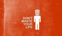 13 dấu hiệu chứng tỏ bạn để cuộc sống của mình 'lạc trôi'