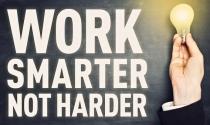 Đừng cố gắng làm việc nhiều hơn, hãy làm việc thông minh hơn