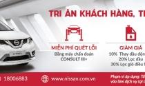 """Trải nghiệm ưu đãi """"Tri ân khách hàng, thay lời cảm ơn"""" từ Nissan Việt Nam"""
