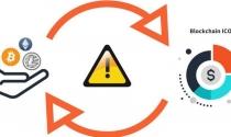 Chuyên gia khuyên: Thấy 5 dấu hiệu lừa đảo này, tuyệt đối không đầu tư vào ICO