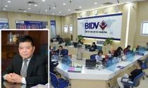 """""""Nốt trầm"""" trong sự nghiệp của ông Trần Bắc Hà tại BIDV"""