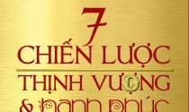 Sách hay: 7 Chiến Lược Thịnh Vượng và Hạnh Phúc