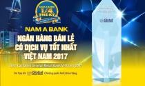 """Nam A Bank đạt giải """"Ngân hàng bán lẻ có dịch vụ tốt nhất Việt Nam 2017"""""""