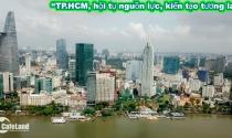 """Ngày 23/3: Hội nghị xúc tiến đầu tư """"TP.HCM, hội tụ nguồn lực, kiến tạo tương lai"""""""