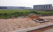 Toàn cảnh tình trạng ôm nhà, đất bỏ hoang