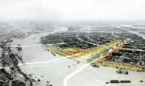 Quảng trường trung tâm và Công viên bờ sông Khu đô thị mới Thủ Thiêm