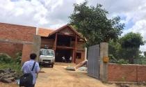 Đắk Lắk: Dỡ nhà trái phép của 'nguyên Đại tá công an'