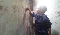 Quảng Ngãi: Hàng chục hộ dân nứt nhà thấp thỏm đợi đền bù
