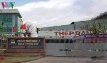 Đà Nẵng dừng hoạt động 2 Nhà máy thép: DN trước nguy cơ phá sản