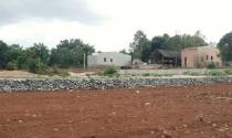 Đắk Lắk: Mạnh tay dẹp dự án phân lô bán nền trái quy định
