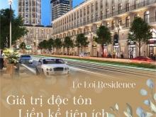 LÊ LỢI RESIDENCE-Dự Án Đẻ Ra Tiền Kinh Khủng Nhất Từ Trước Tới Nay LH:0906102469