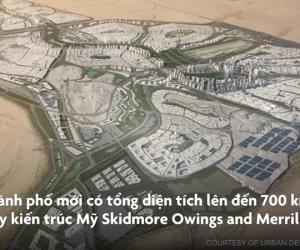 Thành phố 58 tỷ USD được xây trên cát ở Ai Cập